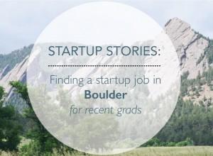 startup stories: working in boulder