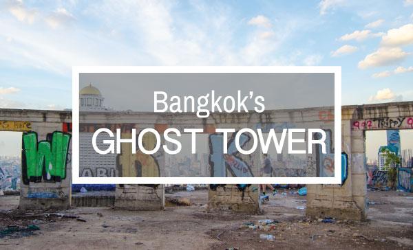 Bangkok ghotst tower